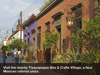 Tlaquepaque Arts & Crafts Village
