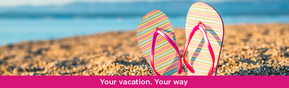 Your vacation. Your way